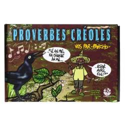 Proverbes créoles vus par PANCHO - volume 4
