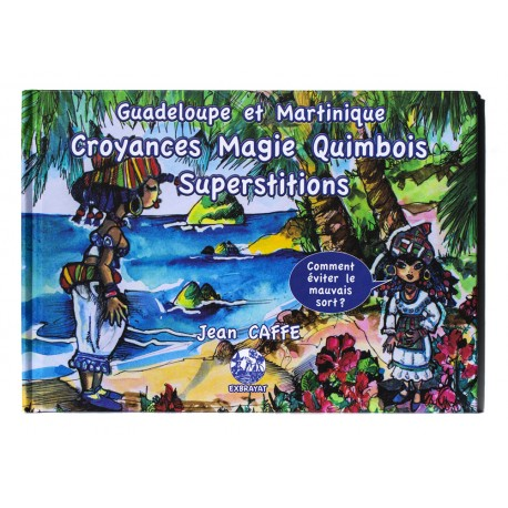 Croyances magie Quimbois