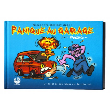 Panique au garage