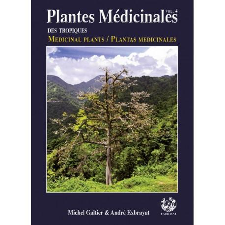 Les Plantes médicinales volume 4