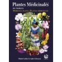 Plantes médicinales volume 1