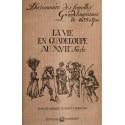 La vie en Guadeloupe au XVIIe siècle
