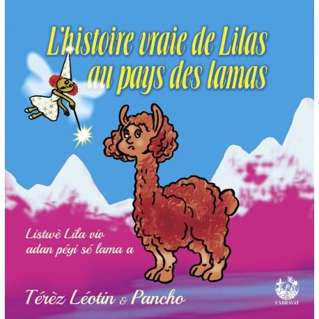 L'histoire vraie de Lilas au Pays des lamas / Listwè Lila viv adan péyi lama a