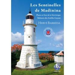 Les Sentinelles de Madinina
