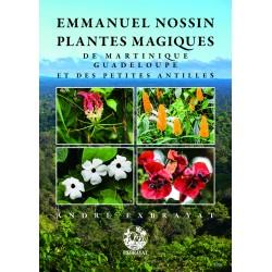 Plantes magiques de Martinique, Guadeloupe et des Petites Antilles