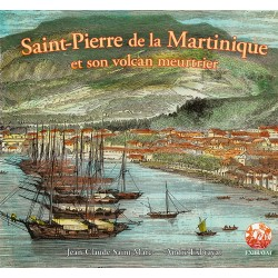 Saint-Pierre de la Martinique et son volcan meurtrier