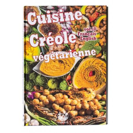 Cuisine Créole Vol.10 - Végétarienne