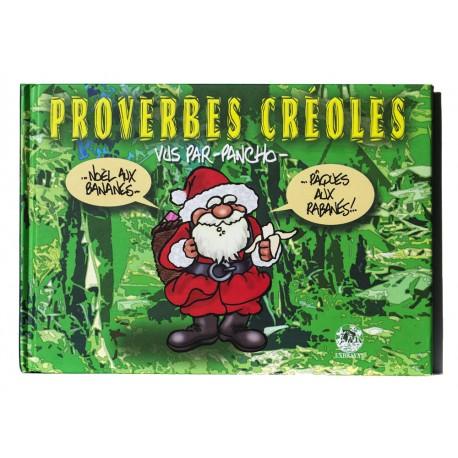Proverbes créoles vus par PANCHO - volume 1