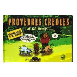 Proverbes créoles vus par PANCHO - volume 2