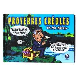 Proverbes créoles vus par PANCHO - volume 3
